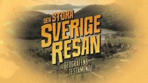 Den stora Sverigeresan - eller Geografens testamente/UR